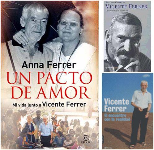"vicente ferrer libros - VICENTE FERRER: ""A Dios se llega con acción, no con libros"""
