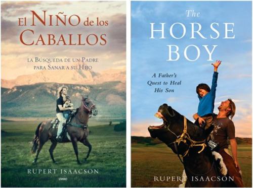 """el nino de los caballos51 - Entrevista y vídeo con Rupert Isaacson, el padre del niño de los caballos: """"Nunca debes ser demasiado rígido en tus creencias"""""""