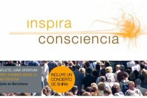 inspira consciencia - Crónica de Barcelona Inspira Consciencia de julio 2009: El conflicto ¿una oportunidad?. Tres visiones de la cultura creativa (2/2)