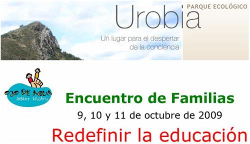 urobia curso - REDEFINIR LA EDUCACIÓN: curso en Urobia (Alicante) el 9, 10 y 11 de octubre del 2009