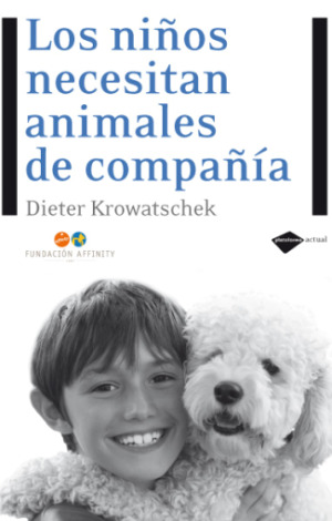 animalescompania1 - Los niños necesitan animales de compañía