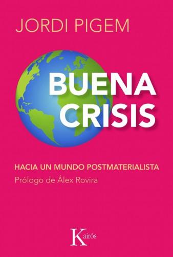 buena crisis - buena_crisis jordi pigem