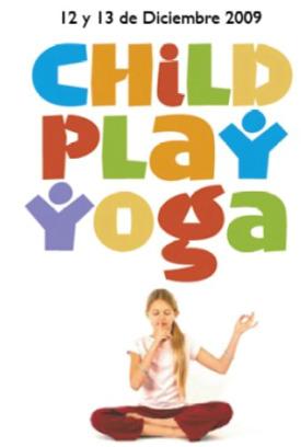 child yoga1 - Child Play Yoga: formación de yoga para niños de 3 a 12 años y adolescentes el 12 y 13 de noviembre del 2009 en Barcelona