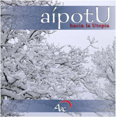 aipotu - aípotU, hacia la Utopía: número de invierno 2010 de esta revista gratuita y online