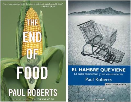 """el hambre que viene 4122 - """"Gastamos más en dietas que en luchar contra el hambre"""": Entrevista con Paul Roberts, experto en alimentación, economía y medio ambiente"""