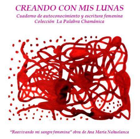 mis lunas2 - CREANDO CON MIS LUNAS: libro digital de autoconocimiento y escritura femenina sobre la energía creativa de las fases del ciclo menstrual