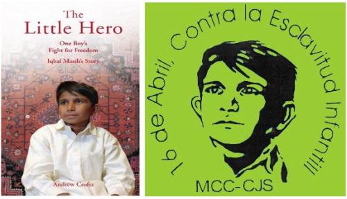 iqbal little hero1 - IQBAL MASIH y su historia. 16 de abril: Día Internacional contra la Esclavitud Infantil