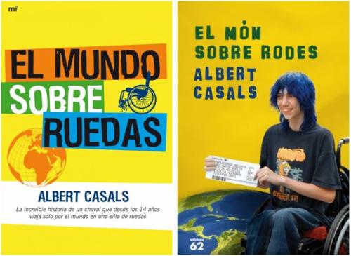 albert - Albert Casals: el mundo sobre ruedas, sin dinero y feliz