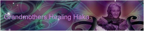 haka2 - grandmother healing haka