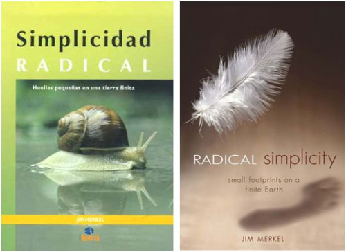 "merkel2 - Jim Merkel, autor de ""Simplicidad radical"", visita España en junio 2010: BIOTERRA, Irún"