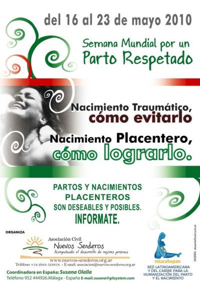 """semana parto2 - Semana Mundial del Parto Respetado 2010: """"Nacimiento Traumático, como evitarlo. Nacimiento Placentero, como lograrlo"""""""