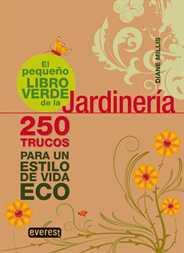 el pequeno libro verde de la jardineria - El pequeño libro verde de...