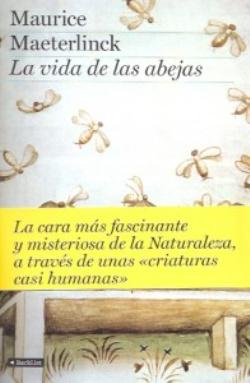 la vida de las abejas maurice maeterlinck1 - La Vida de las Abejas - Maurice Maeterlinck