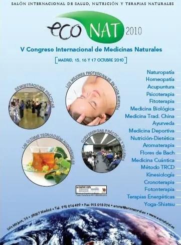 ECONAT 2010 - ECONAT 2010. V Congreso Internacional de Medicina Natural y Terapias Alternativas