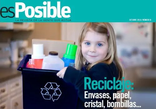 esPosible numero 9 Reciclaje - Revista esPosible nº 9. Reciclaje: envases, papel, cristal, bombillas,...
