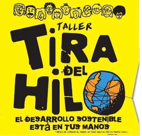 tira del hilo - TIRA DEL HILO: el desarrollo sostenible está en tus manos