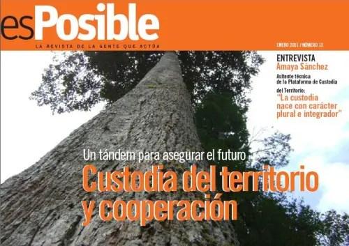esPosible numero 12 Custodia del territorio y cooperacion - Revista esPosible nº 12. Custodia del territorio y cooperación