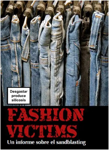 informe silicosis - Cuando los vaqueros matan: informe Fashion Victims en pdf y campaña No Sandblasting