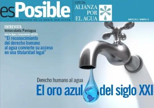 esPosible numero 14 - Derecho humano al agua - El oro azul del siglo XXI