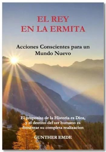 """rey ermita gunther emde - """"El rey en la ermita"""", ¿un libro profético?"""