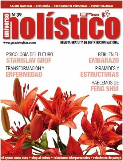 universo holistico - Universo Holístico 39: revista en pdf de salud y crecimiento personal