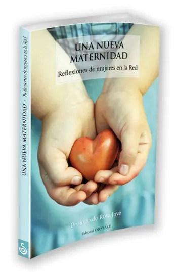 Libro Una Nueva Maternidad definitivo