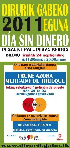 dia sin dinero - Día Sin Dinero en Bilbao 2011