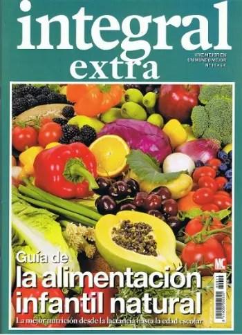 guia alimentación infantil natural - revista integral