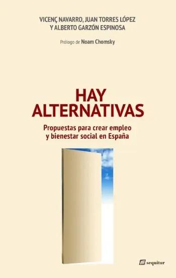 hay alternativas - HAY ALTERNATIVAS: propuestas para crear empleo y bienestar social en España