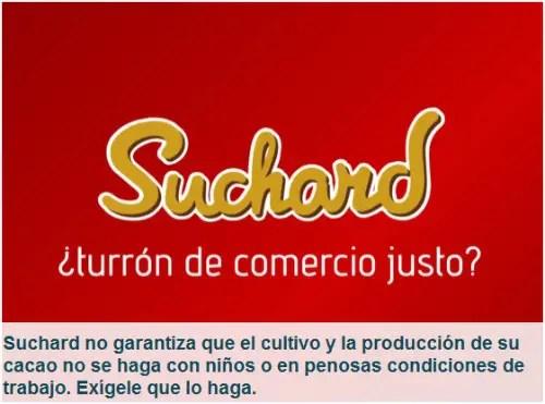 suchard - Exijamos turrones y cacao sin sufrimiento y esclavitud