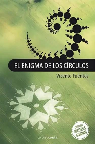 el enigma de los circulos - Los círculos de las cosechas y sus mensajes en la revista Espacio Humano 158