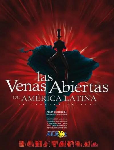 Afiche Venas - Las venas abiertas de América latina y Eduardo Galeano