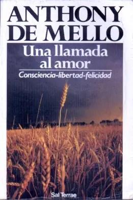 Una llamada al amor - Sobre el Amor, la Libertad... y los sentimientos desordenados
