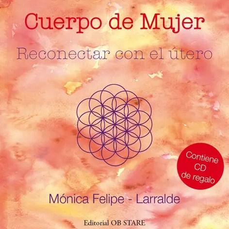 Reconectar con el útero peq - Cuerpo de mujer. Reconectar con el útero: libro y CD