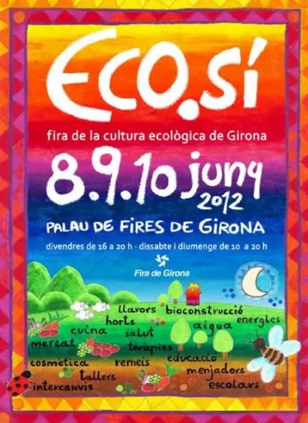 ecosi 20121 - ECO SÍ 2012: feria de la cultura ecológica en Gerona
