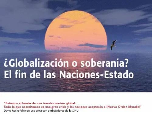 """gobiernomundial2 - GOBIERNO MUNDIAL: """"Las naciones- Estado ya no controlan la gestión de los recursos naturales, las materias primas, la energía"""""""
