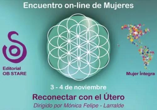 obstare encuentro online 2012 - Encuentro online de mujeres. Reconectar con el útero: 3-4 noviembre 2012