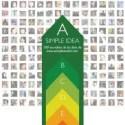 A Simple Idea - A Simple Idea. 100 eco-ideas de los fans de www.asimpleswitch.com