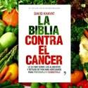 La biblia contra el cancer - La Biblia contra el cáncer
