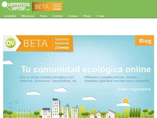 Queremos Verde - QUEREMOS VERDE. Tu red social de consumo verde. Los viernes de Ecología Cotidiana