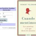 Sorteo URANO Cuandos Mentimos - GANADORES del SORTEO mundial de 4 lotes de libros incluyendo Cuando Mentimos de Robert Feldman