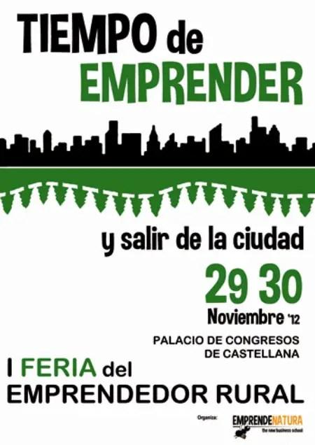 cartel feria - Tiempo de emprender y SALIR DE LA CIUDAD: I feria del emprendedor rural