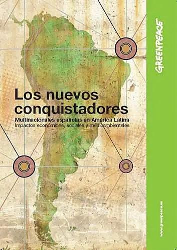 conquistadores1 - los nuevos conquistadores multinacionales españolas en america latina