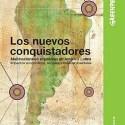 conquistadores1 - LOS NUEVOS CONQUISTADORES: multinacionales españolas en América Latina