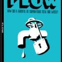 flow1 - FLOW o cómo un puñado de corporaciones nos roban el agua
