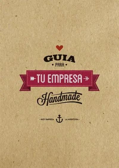 guia para tu empresa handmade - guia para tu empresa handmade