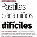 medicados - PASTILLAS PARA NIÑOS DIFÍCILES: la medicalización de la infancia y adolescencia