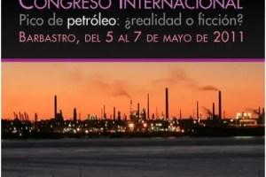 petroleo - Congreso Internacional Pico de petróleo: ¿realidad o ficción? en Huesca (España)