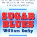 sugar blues - SUGAR BLUES: el libro de William Dufty que cambia nuestra visión de la alimentación