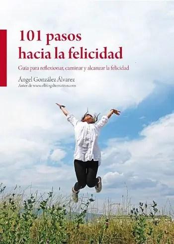 101 pasos hacia la felicidad portada 350 - 101-pasos-hacia-la-felicidad-portada-350